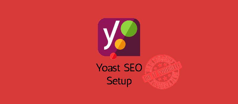 Yoast SEO Setup