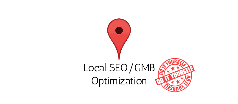 Local SEO / GMB Optimization - DIY