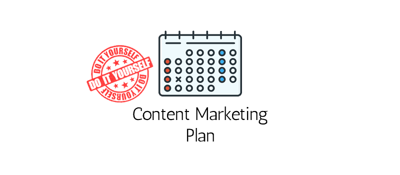Content Marketing Plan DIY